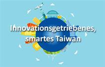 Innovationsgetriebenes, smartes Taiwan (Kurzfassung)